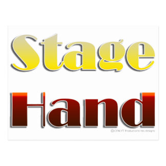 Stage Hand (Text Only) Postcard