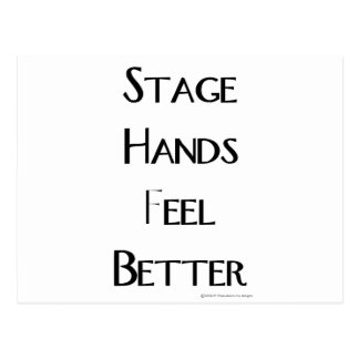 Stage Hands Feel Better Postcard