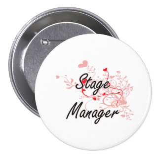 Stage Manager Artistic Job Design with Hearts 7.5 Cm Round Badge