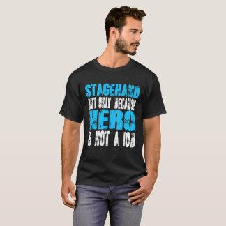 Stagehand hero T-Shirt