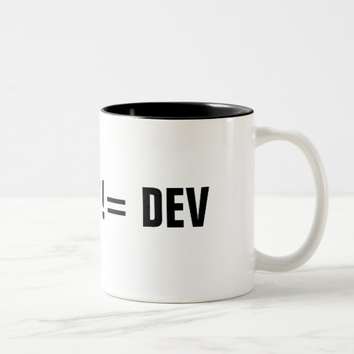 STAGING != DEV COFFEE MUGS