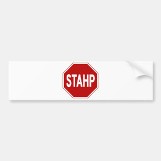 STAHP! Sign Bumper Sticker