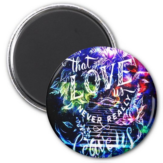 Stairway the Ones that Love Us 6 Cm Round Magnet