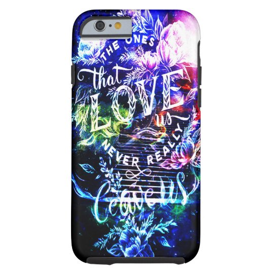 Stairway the Ones that Love Us Tough iPhone 6 Case