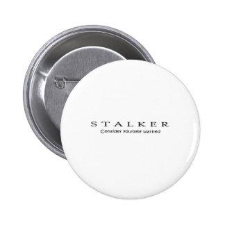 STALKER 6 CM ROUND BADGE