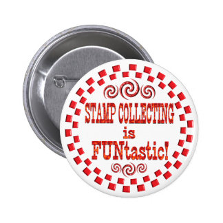 Stamp Collecting is FUNtastic Pinback Buttons