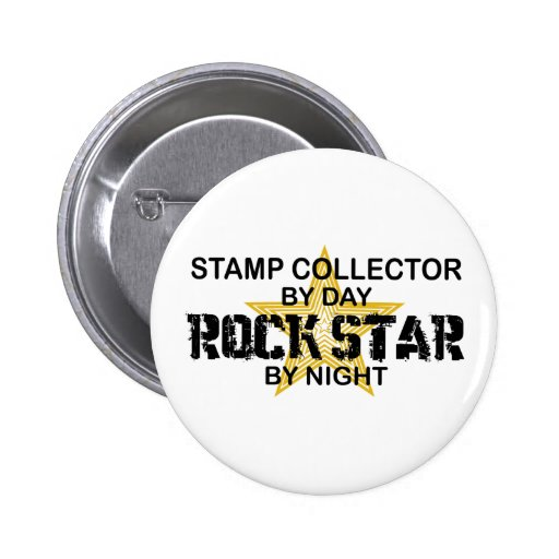 Stamp Collector Rock Star by Night Pinback Buttons