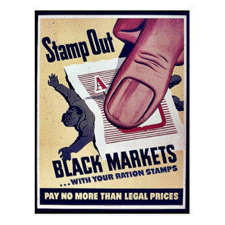 Stamp Out Black Markets With Your Ration Stamps Postcard