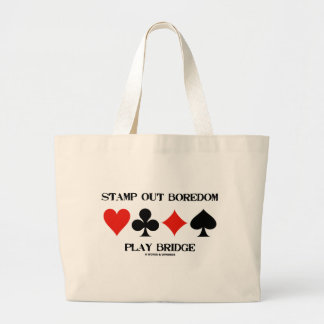 Stamp Out Boredom Play Bridge (Card Suits) Bag