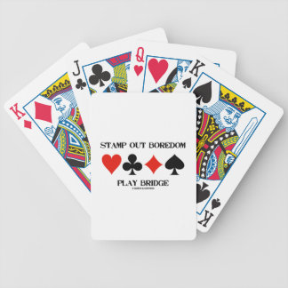 Stamp Out Boredom Play Bridge Four Card Suits Bicycle Poker Cards