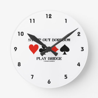 Stamp Out Boredom Play Bridge Four Card Suits Round Wall Clock