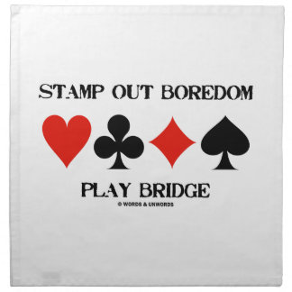 Stamp Out Boredom Play Bridge Four Card Suits Printed Napkins