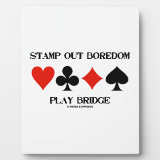 Stamp Out Boredom Play Bridge Four Card Suits Display Plaques