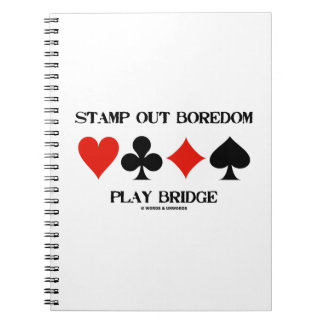 Stamp Out Boredom Play Bridge Four Card Suits Notebooks