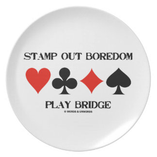 Stamp Out Boredom Play Bridge Four Card Suits Party Plate