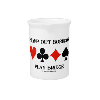 Stamp Out Boredom Play Bridge Four Card Suits Beverage Pitcher