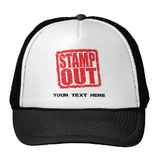 Stamp Out ... Cap