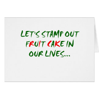 Stamp Out Fruit Cake Greeting Card
