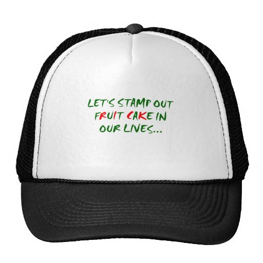 Stamp Out Fruit Cake Trucker Hats