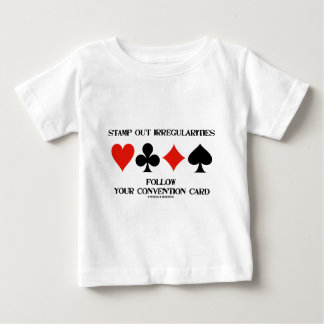 Stamp Out Irregularities Follow Convention Card Baby T-Shirt