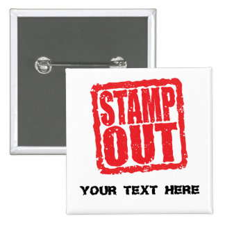 Stamp Out Pinback Button