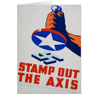 Stamp Out The Axis! Greeting Card