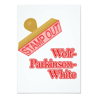 Stamp Out Wolf-Parkinson-White 13 Cm X 18 Cm Invitation Card