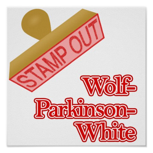 Stamp Out Wolf-Parkinson-White Print