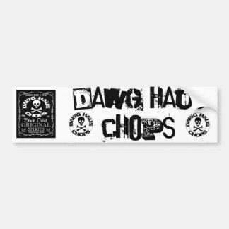 stamp, stamp, DHCW, DAWG HAUS CHOPS Bumper Sticker