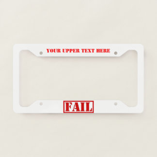 Stamped FAIL Licence Plate Frame