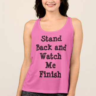 Stand Back and Watch Me Finish - Athletic Shirt