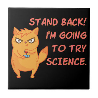 Stand Back Going To Try Science Cute Scientist Cat Ceramic Tile