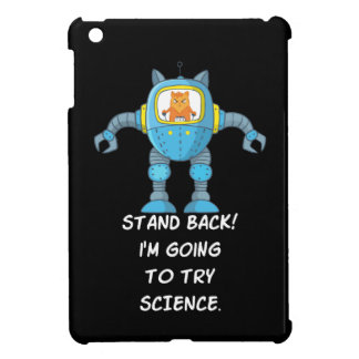 Stand Back Going To Try Science Funny Robot Cat Cover For The iPad Mini