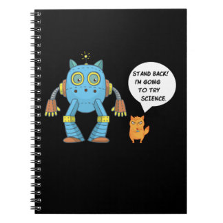 Stand Back Going To Try Science Funny Robot Cat Notebook