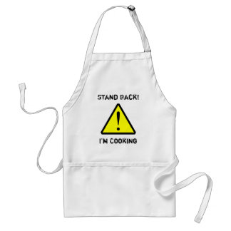 """""""Stand Back! I'm Cooking"""" Funny Apron"""