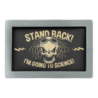 Stand Back! Science Belt Buckle