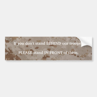 Stand behind our troops bumper sticker