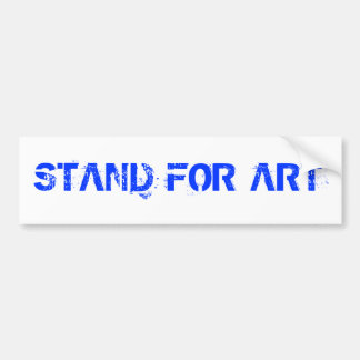 Stand For Art Bumper Sticker