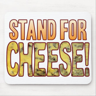 Stand For Blue Cheese Mouse Pad