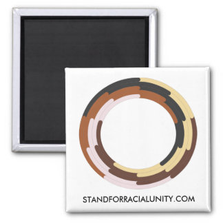 STAND FOR RACIAL UNITY fridge magnet