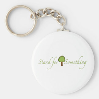 Stand For Something Basic Round Button Key Ring