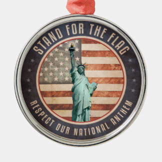 Stand For The Flag Metal Ornament