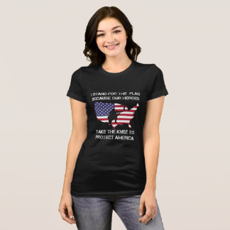 Stand For The Flag Women Shirt (Anti Take A Knee)