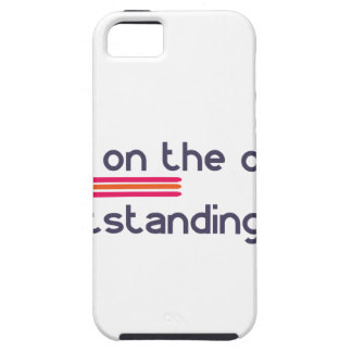 Stand on the outside be Outstanding iPhone 5 Cover