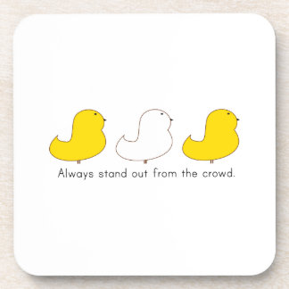 Stand Out Drink Coaster