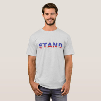 STAND - Stand for the Flag T-Shirt