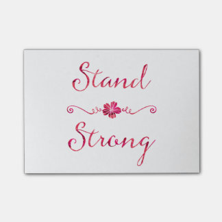Stand Strong Inspirational Strength Pink Quote Post-it Notes
