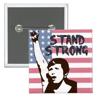 Stand Strong Woman Button Anti-Trump