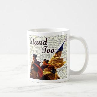 Stand Too Mug