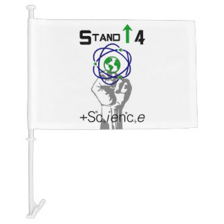Stand Up 4 Science Political Support Car Flag